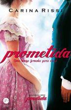 Prometida - Uma longa jornada para casa - Carina Rissi by PalomaSantos472