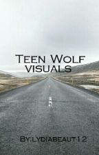 TEEN WOLF VISUALS/IMAGINES  by lydiabeaut12