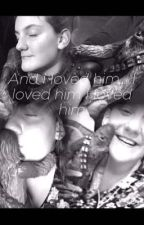 I Loved Him... (Chewy x Jana Fanfic) by ProFangirl666