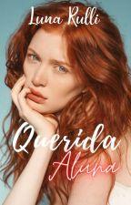 Querida Aluna (CONCLUÍDO) by LunaRulli