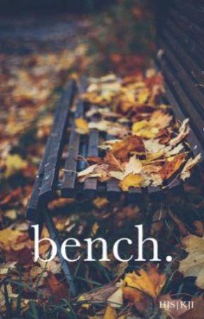 bench. by HJS-KJI