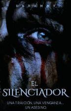 EL SILENCIADOR by dreammy_