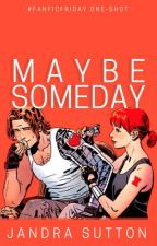 Maybe Someday [Marvel] by jandralee