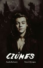 Ciúmes. H.S  ( Larry Stylinson ).. by Anabella-harry