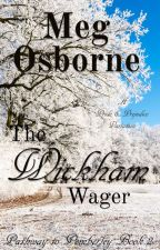 The Wickham Wager by megosbornewrites