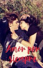 """Zanessa """"Amor por siempre"""" by agvg180696"""