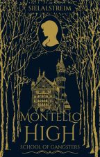 Montello High: School of Gangsters (Published under Cloak Pop Fiction) by sielalstreim