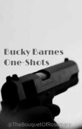 Bucky Barnes One-Shots by TheBouquetOfRosemary