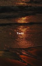 Taste Of Your Skin by evelinetrue