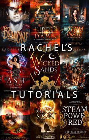 Rachel's Tutorials by RachelS8766