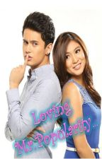 Loving Mr. Popularity.....[JaDine]  Under Major revision.... pls don't read first... by Pinkyicy