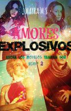 AMORES EXPLOSIVOS - AHORA  LOS MODELOS TAMBIÉN SON NERD? #2 by mayra112009