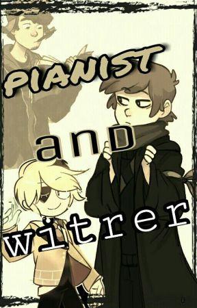 Escritor y Pianista [ BillDip ] by Ruyshuu
