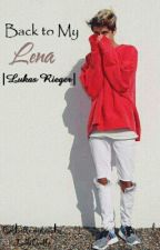 Back to my Lena  |Lukas Rieger| by LellaGelly