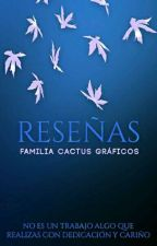 Reseñas by FamiliaCactus