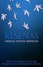 Reseñas [PAUSADO] by FamiliaCactus