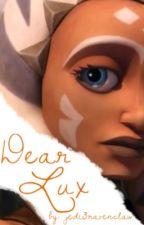 Dear Lux by jedi3ravenclaw