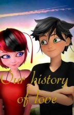 Nossa História de Amor by LetciaPereira756
