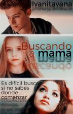 Buscando a Mamá  by Ivanitavana