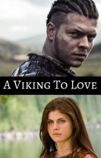 A Viking To Love ||  Ivar Fanfic by --JokerLover