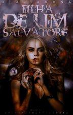 Filha de um Salvatore by giuliamona