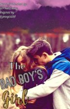 The Bad Boy's Girl One Shot Contest by P1nkDaisy