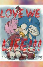 SONAMY: Love We Life by Ameliaboom190