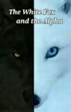 The White Fox and the Alpha by Xx_MidnightWolf_xX