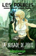 Les Poulets - La Brigade de Police by Laylascan