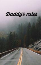 Daddy's rules by _trust_no_one__