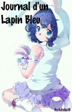 Journal d'un Lapin Bleu by Miella19