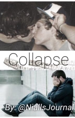 Collapse  by NiallsJournal