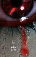Poems to the Broken by Asemenio