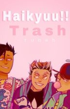 Haikyuu!! Trash by -tunah