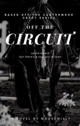 Off the Circuit  by moosemilly