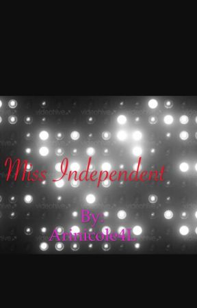 Miss independent by Arinicole4L