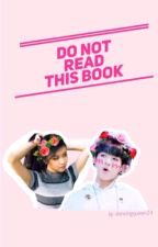 Do Not Read This Book (BLACKPINK ROSÉ x BTS JUNGKOOK) by DancingQueen24