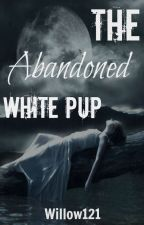 The Abandoned White Pup by willow121