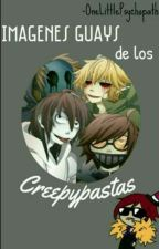 Imagenes guays de los creepypastas by OneLittlePsychophath