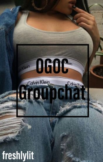 OGOC Groupchat//