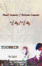 죽은 잎   'YoonMin' by Ha-SolzZ