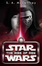 Rise of Ren || Star Wars ✓ by SapphireAlena