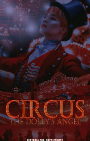 Circus [The Dolly's Angel] - Yoonmin / KookV | 『Omegaverse』 by SkyKawaii1999