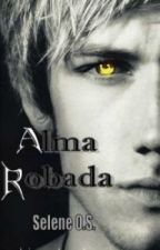 ALMA ROBADA by SeleneOrtiz3