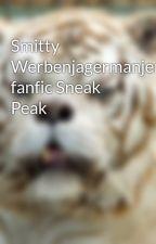 Smitty Werbenjagermanjensen fanfic Sneak Peak by WildaGameBeast