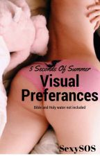 5SOS Visual Preferences -Bible and Holy water not included- by SexySOS