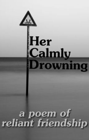 Her Calmly Drowning by petevelluccijr