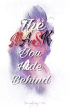 The Mask You Hide Behind [Miraculous Ladybug] by GoddessLucy