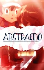 Abstraído | AmourShipping by xAngyLopez
