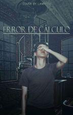Error de cálculo by HanaHuaduo